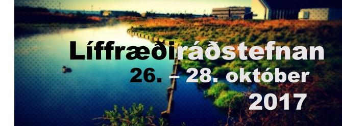 LÍFFRÆÐIRÁÐSTEFNAN 26. – 29. október  2017